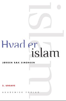 Hvad er islam Jørgen Bæk Simonsen 9788750046387