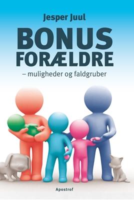 Bonusforældre Jesper Juul 9788711372739