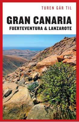 Turen går til Gran Canaria, Fuerteventura og Lanzarote Ole Loumann 9788740010688