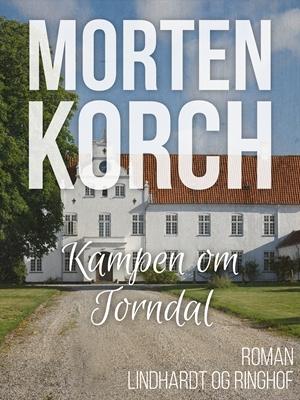 Kampen om Torndal Morten Korch 9788711481929