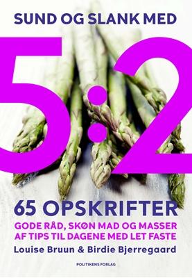 Sund og slank med 5:2 Louise Bruun, Birdie Bjerregaard 9788740015812