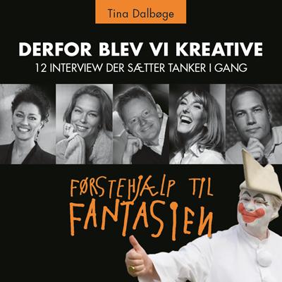 Derfor blev vi kreative Rebekka Andreasen, Tina Dalbøge 9788799525843