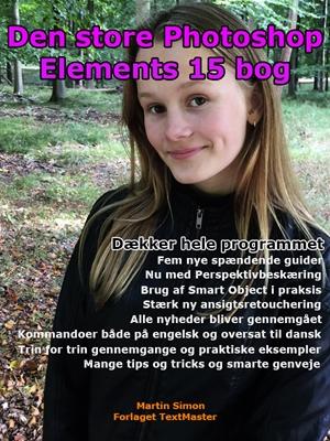 Den store Photoshop Elements 15 bog Martin Simon 9788793170421