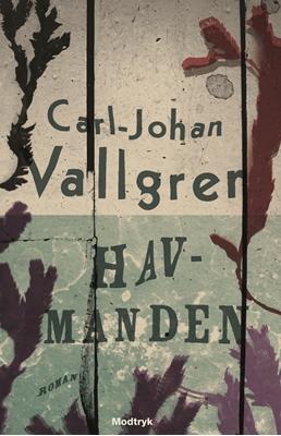 Havmanden Carl-Johan Vallgren 9788770539333