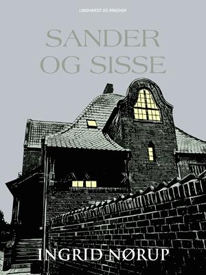 Sander og Sisse Ingrid Nørup 9788711769836