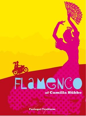Flamenco Camilla Hübbe 9788799458240