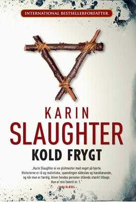 Kold frygt Karin Slaughter 9788792845344