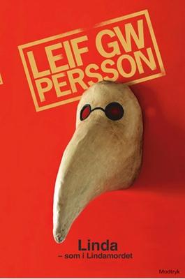 Linda - som i Lindamordet Leif GW  Persson 9788770538565