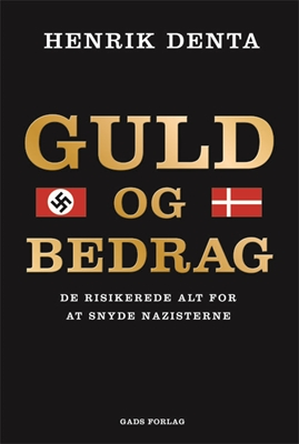 Guld og bedrag Henrik Denta 9788712050506