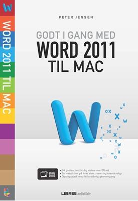 Godt i gang med Word 2011 til Mac Peter Jensen 9788778530875