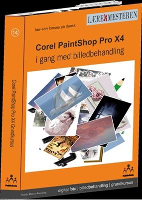 Paint Shop Pro X4 Billedbehandling Tina Samuelsson 9788740429145