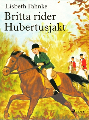 Britta rider Hubertusjakt Lisbeth Pahnke 9788711520581