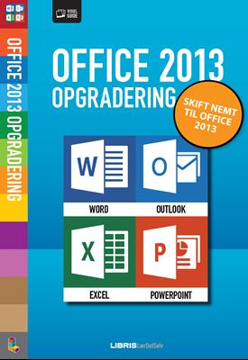 Office 2013 opgradering Jørgen Koch 9788778535900