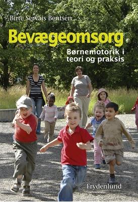 Bevægeomsorg Birte Servais Bentsen 9788771185577