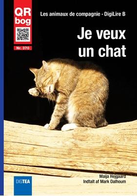 Je veux un chat Maija Hejgaard 9788771974645