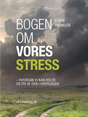 Bogen om vores stress Steen Thomsen 9788799790302