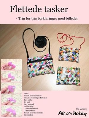 Flettede tasker - Trin for trin forklaringer med billeder Rie Wiberg 9788740402759