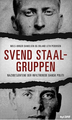 Svend Staal-gruppen Niels-Birger Danielsen, Erland Leth Pedersen 9788771189322