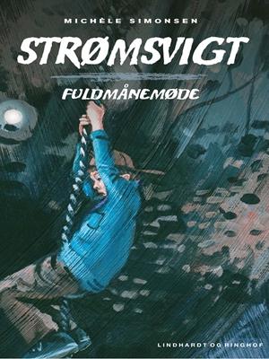 Strømsvigt 3: Fuldmånemøde Michéle Simonsen 9788711707883