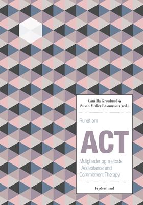 Rundt om ACT Camilla Grønlund, Susan Møller Rasmussen 9788771185324