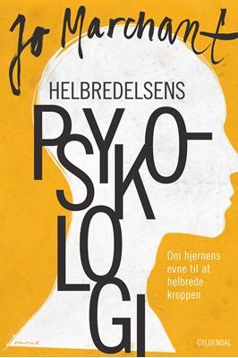Helbredelsens psykologi Jo Marchant 9788702143102