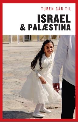 Turen går til Israel & Palæstina  Morten Bethelsen, Cecilia Flagsted 9788740033878