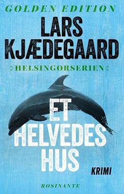 Et helvedes hus Lars Kjædegaard 9788763842532