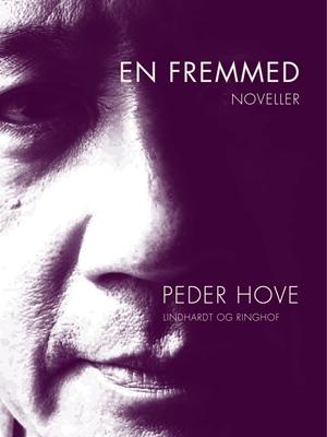 En fremmed Peder Hove 9788711476956