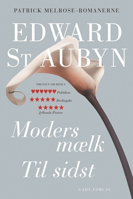 Moders mælk – Til sidst Edward St Aubyn 9788712052913