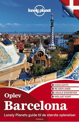 Oplev Barcelona Lonely Planet 9788771489590