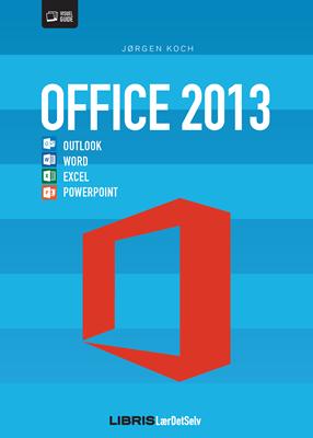 Office 2013 Jørgen Koch 9788778534408