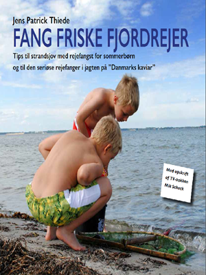 Fang friske fjordrejer Jens Patrick Thiede 9788799823130