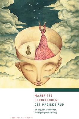 Det magiske rum Majbritte Ulrikkeholm 9788711413692