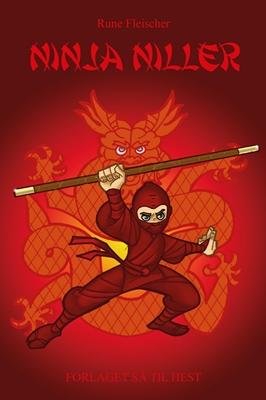 Ninja Niller #1: Ninja Niller Rune Fleischer 9788758823737
