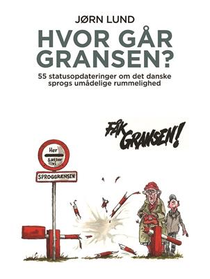 Hvor går gransen? Jørn Lund 9788712053316