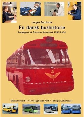 En dansk bushistorie Jørgen Burchardt 9788788327304