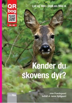 Kender du skovens dyr? Læs med lyd John Præstegaard 9788792767097
