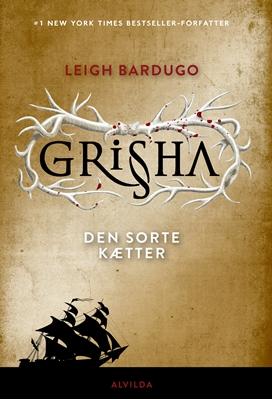 Grisha 2: Den sorte kætter Leigh Bardugo 9788771657975
