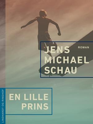 En lille prins Jens Michael Schau 9788711582473