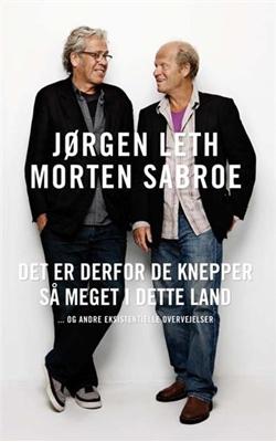 Det er derfor de knepper så meget i dette land Morten Sabroe, Jørgen Leth 9788756797610