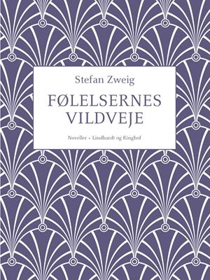 Følelsernes vildveje Stefan Zweig 9788711389416