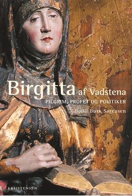 Birgitta af Vadstena Bodil Busk Sørensen 9788741002958
