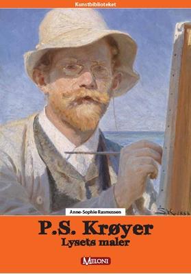 Krøyer - Lysets maler Anne-Sophie Rasmussen 9788792946447