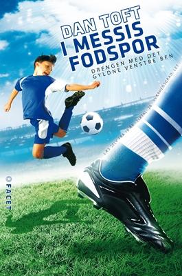 I Messis fodspor Dan Toft 9788792879448