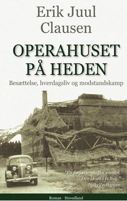 Operahuset på heden Erik Juul Clausen 9788770705073