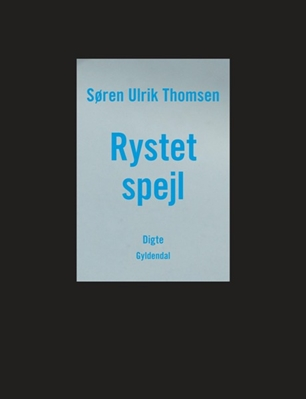 Rystet spejl Søren Ulrik  Thomsen 9788702120288