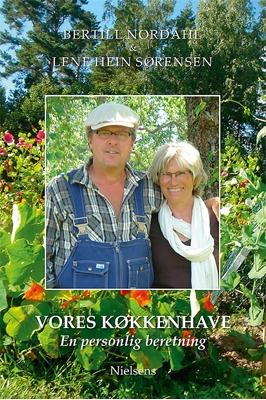 Vores køkkenhave - en personlig beretning Bertill Nordahl 9788789900261