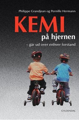 Kemi på hjernen Pernille Hermann, Philippe Grandjean 9788702179163