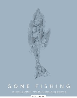 Gone fishing Mikkel Karstad 9788711592939