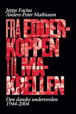 Fra Edderkoppen til Makrellen Anders-Peter Mathiasen, Jeppe Facius 9788740004397